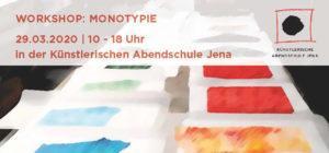 Workshop: Monotypie am 29.03.2020 – Künstlerische Abendschule Jena